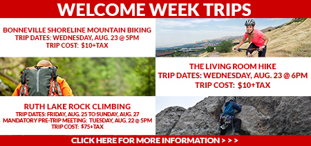 Join Us For Some Exciting Trips Around The Valley During Welcome Week These Short Are A Great Way To Meet New People Scope Out Local Activities