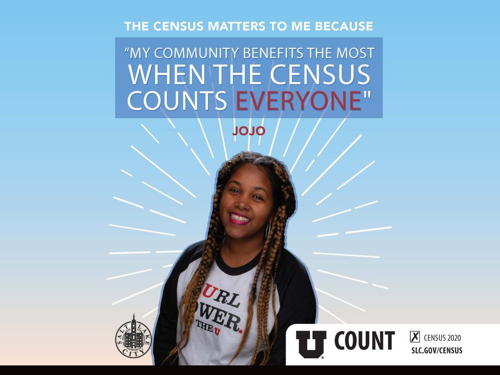 """Light blue background with smiling African American woman in the center and text above her head reads The census matters to me because """"My community benefits the most when the census counts everyone"""" Jojo"""