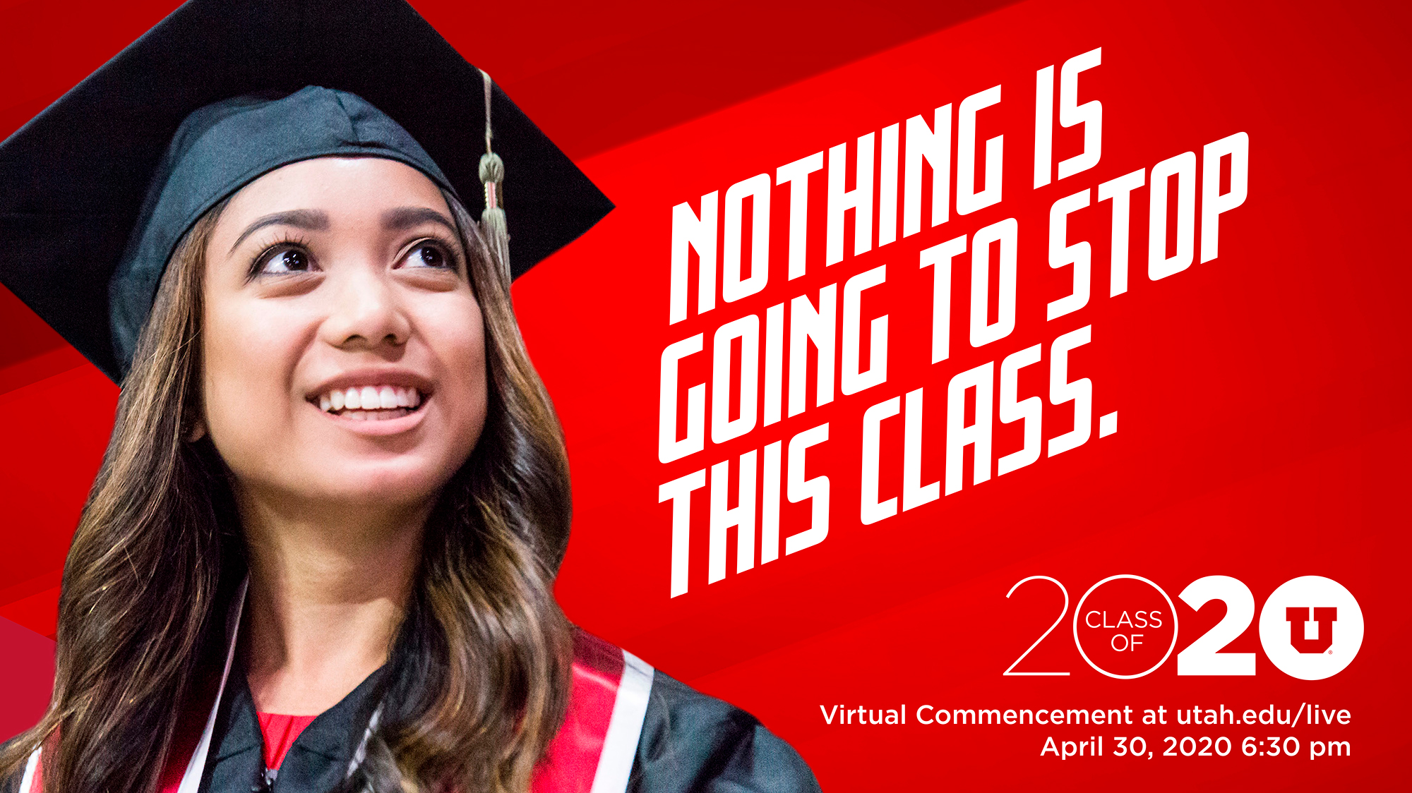 "image of female graduate. Text reads ""Nothing is going to stop this class."""