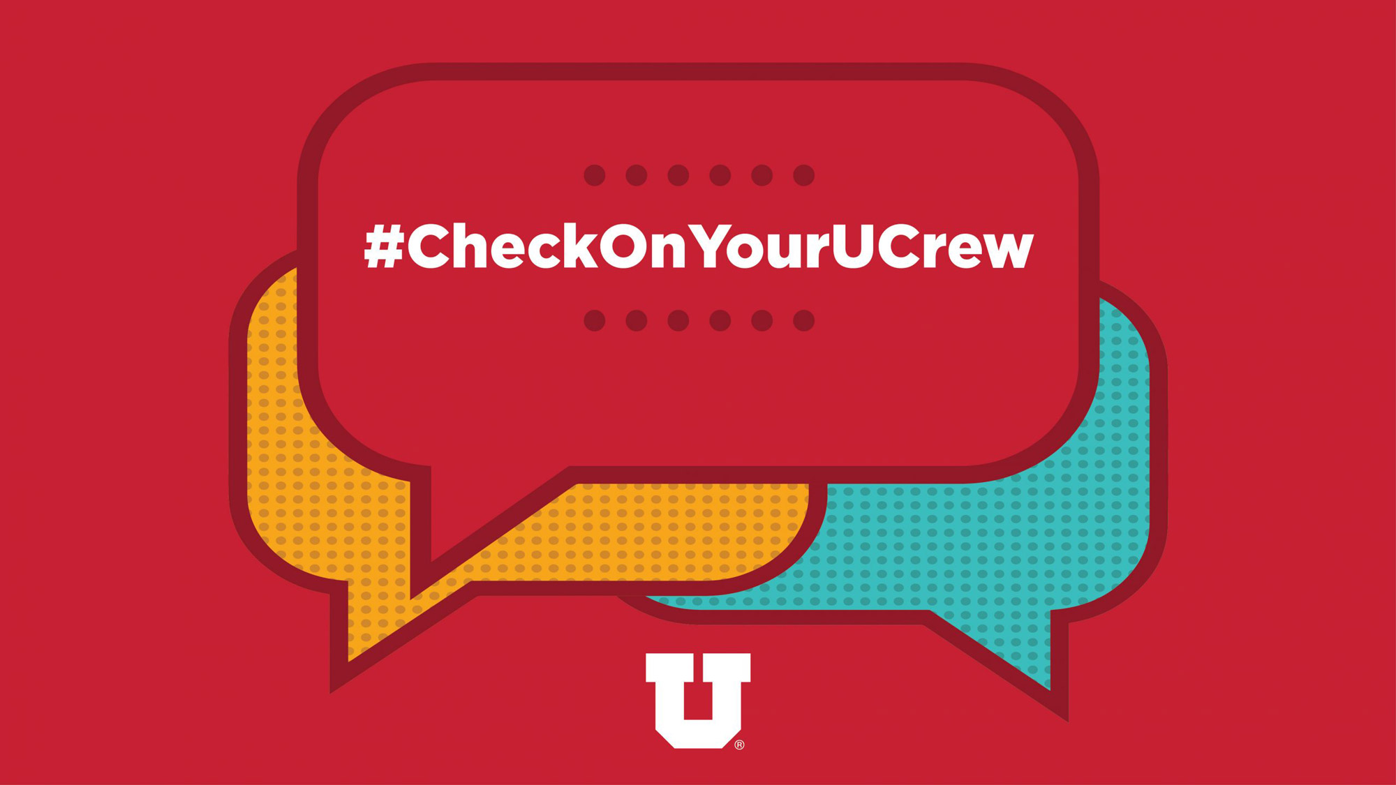 "Graphic text reads ""#CheckOnYourUCrew"""