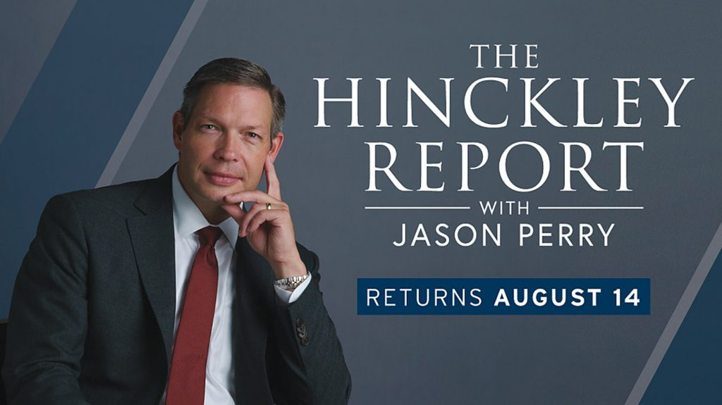 "Headshot of Jason Perry and text reads, ""The Hinckley Report with Jason Perry Returns August 14"""