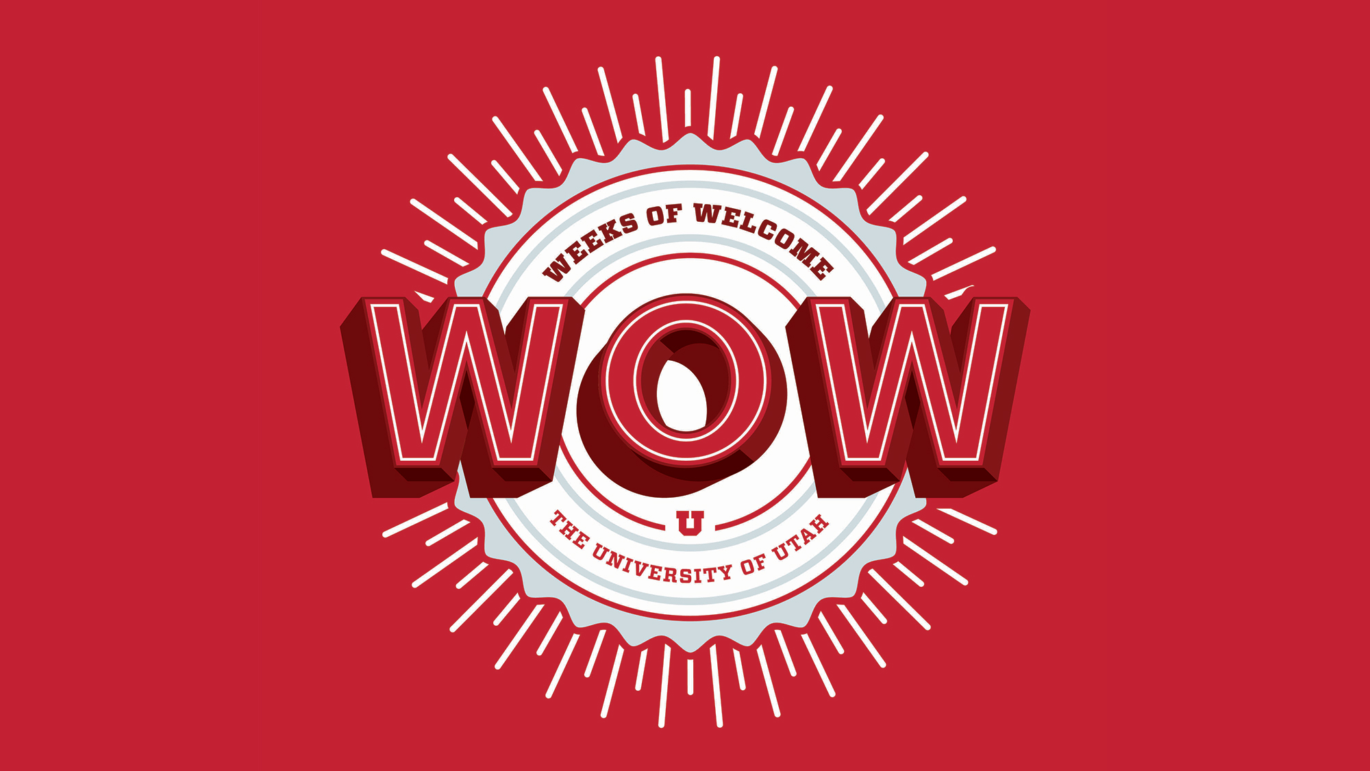 "Graphic that reads, ""Wow, weeks of welcome, university of utah"""