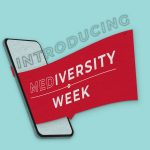 """graphic of a banner coming out of a cellphone reads, """"Introducing MEDiversity Week"""""""