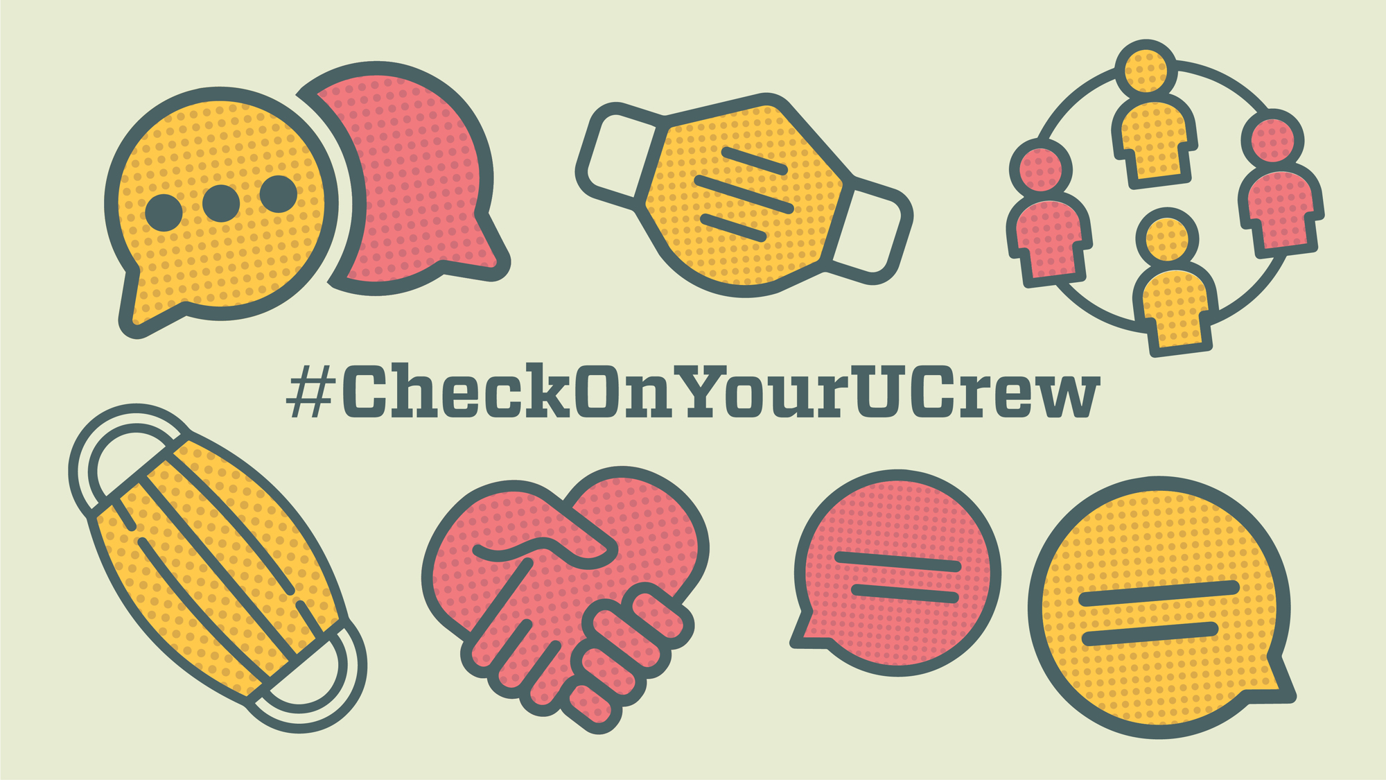 "light tan image graphic features thought bubbles, four figure outlines, a mask, hands shaking and reads, ""#Checkonyourucrew"""