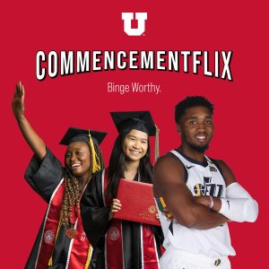 "square image with red background features two students in cap and gown, and NBA player Donovan Mitchell. Text reads ""U Commencementflix. Binge worthy."""