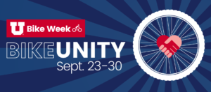 """Graphic with a dark blue background has a bike wheel with holding hands that make a heart in the center. Text reads """"U Bike Week. Bike Unity. Sept. 23-30"""""""